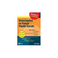 Otolaringoloji Ve Fasiyal Plastik Cerrahi Sınavlara Hazırlık Kaynağı - Board Review