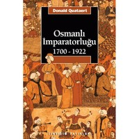 Osmanlı İmparatorluğu (1700-1922) - Donald Quataert