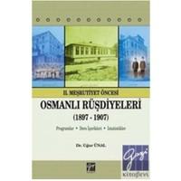 II. Meşrutiyet Dönemi Öncesi Osmanlı Rüşdiyeleri (1897–1907)