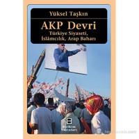 AKP Devri - (Türkiye Siyaseti, İslamcılık, Arap Baharı)