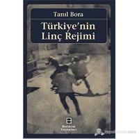 Türkiye'nin Linç Rejimi