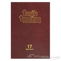 Tarih Ve Toplum Sayı: 97 Cilt: 17 Aylık Ansiklopedik Dergi (Ciltli)-Kolektif