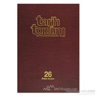 Tarih Ve Toplum Sayı: 151-156 Cilt: 26 Aylık Ansiklopedik Dergi (Ciltli)