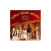 Köhne Bizans Operası