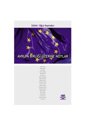 Avrupa Birliği Üzerine Notlar