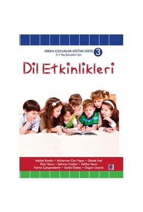 Dil Etkinlikleri - (5 - 7 Yaş Çocuklar İçin)-Fatma Çalışandemir
