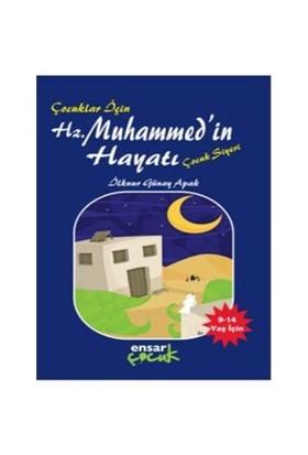 Çocuklar İçin Hz. Muhammed'in Hayatı - İlknur Günay Apak