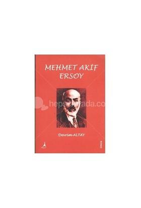 Mehmet Akif Ersoy-Devrim Altay