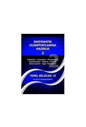 """Matematik Olimpiyatlarına Hazırlık - 2 """"Temel Bilgiler - II"""" - Mustafa Özdemir"""