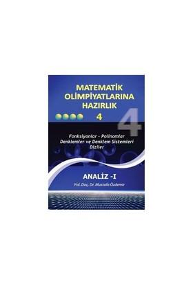 """Matematik Olimpiyatlarına Hazırlık - 4 """"Analiz I"""""""