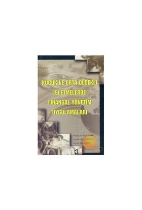 Küçük Ve Orta Ölçekli İşletmelerde Finansal Yönetim Uygulamaları