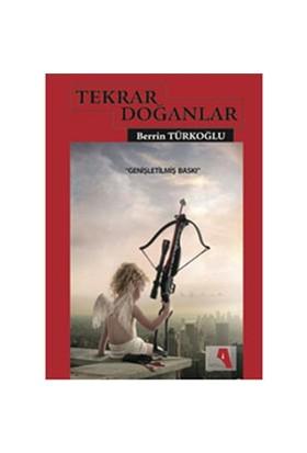 Tekrar Doğanlar-Berrin Türkoğlu