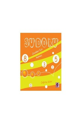 Sudoku: Çocuklar için Başlangıç - Çağatay Güler