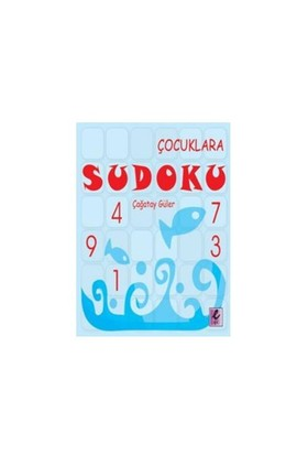 Çocuklara Sudoku - Çağatay Güler
