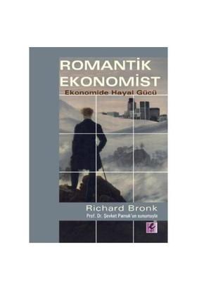 Romantik Ekonomist - Ekonomide Hayal Gücü