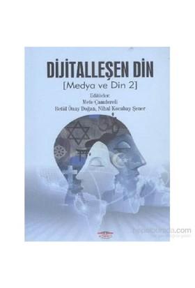 Dijitalleşen Din Medya ve Din 2 - Nihal Kocabay Şener
