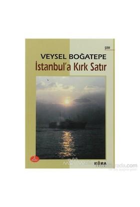 İstanbula Kırk Satır-Veysel Boğatepe