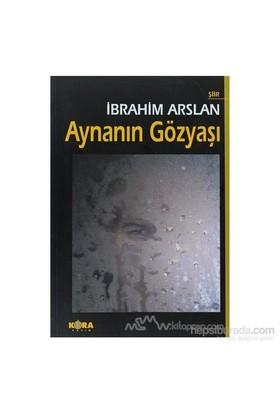 Aynanın Gözyaşı-İbrahim Arslan