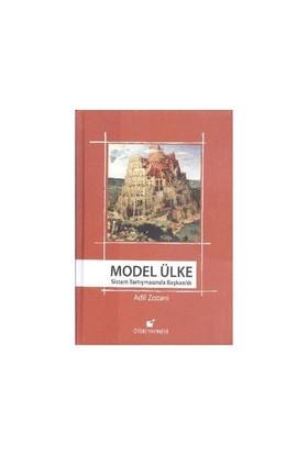 Model Ülke (Ciltli)-Adil Zozani