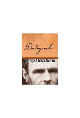 Netoçka Nezvanovna-Fyodor Mihayloviç Dostoyevski