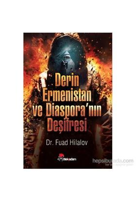 Derin Ermenistan Ve Diaspora'Nın Deşifresi-Fuad Hilalov