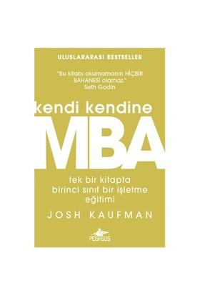Kendi Kendine Mba - Josh Kaufman