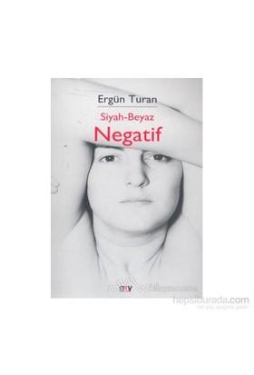 Siyah - Beyaz Negatif