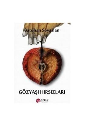 Gözyaşı Hırsızları-Batuhan Soyaslan