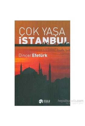 Çok Yaşa İstanbul
