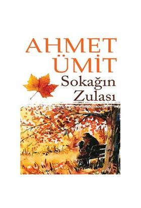 Sokağın Zulası - Ahmet Ümit