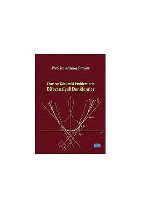 Teori Ve Çözümlü Problemlerle Diferansiyel Denklemler-Aladdin Şamilov