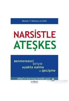 Narsistle Ateşkes - Wendy Behary