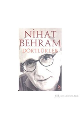 Dörtlükler-Nihat Behram