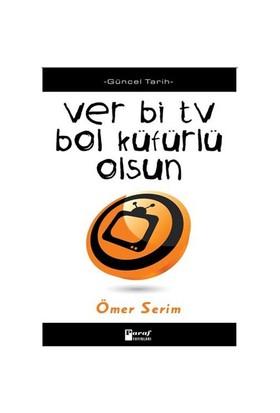 Ver Bi Tv Bol Küfürlü Olsun-Ömer Serim