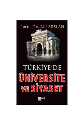 Türkiye'de Üniversite ve Siyaset - Ali Arslan