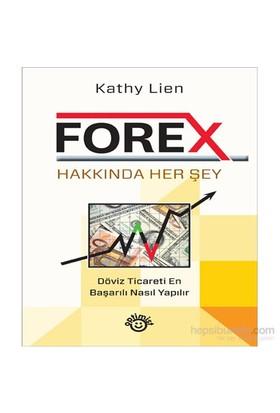 Forex Hakkında Herşey - Kathy Lien