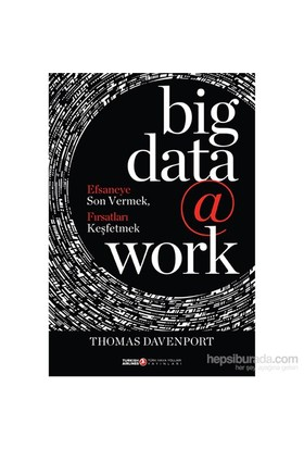 Big Data @ Work - Thomas Davenport