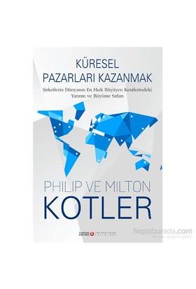 Küresel Pazarları Kazanmak-Milton Kotler