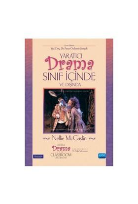 Yaratıcı Drama Sınıf İçinde Ve Dışında-Nellie Mccaslin