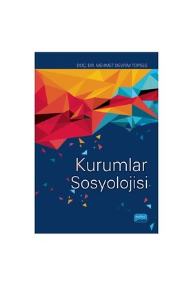 Kurumlar Sosyolojisi-Mehmet Devrim Topses