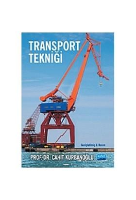 Transport Tekniği - Cahit Kurbanoğlu