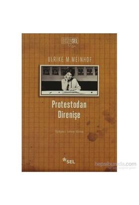 Protestodan Direnişe-Ulrike M. Meinhof