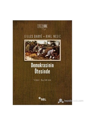 Demokrasinin Ötesinde-Gilles Dauve