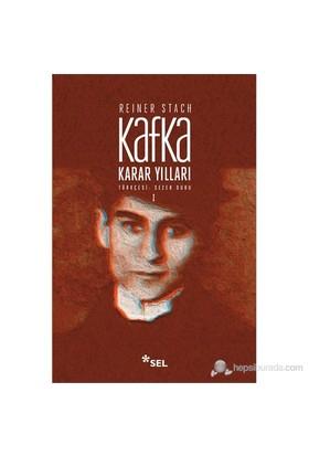 Karar Yılları 1. Cilt (Kafka-Die Jahre Der Entscheidungen)-Reiner Stach