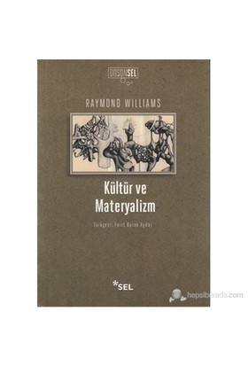 Kültür Ve Materyalizm-Raymond Williams