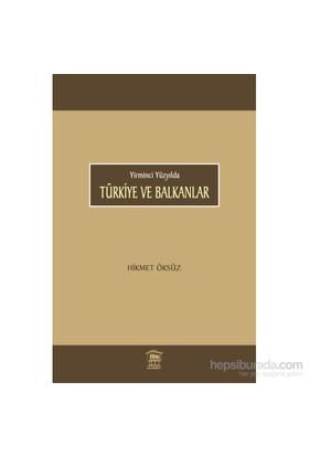 Türkiye Ve Balkanlar