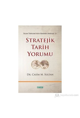 Stratejik Tarih Yorumu