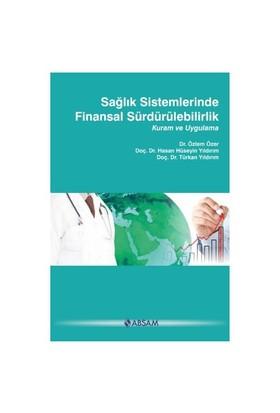 Sağlık Sistemlerinde Finansal Sürdürülebilirlik-Özlem Özer