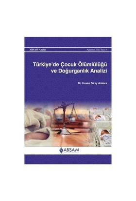 Türkiye'De Çocuk Ölümlülüğü Ve Doğurganlık Analiz-Hasan Giray Ankara