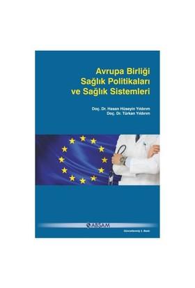 Avrupa Birliği Sağlık Politikaları Ve Sağlık Sistemleri-Hasan Hüseyin Yıldırım